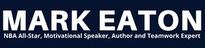 Mark Eaton, America's #1 Team Building in Business Expert